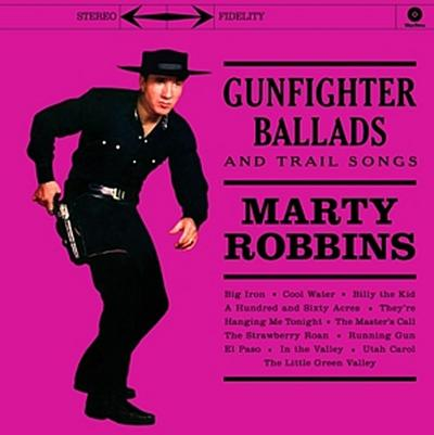 Gunfighter Ballads And Trail Songs (Ltd.Edt 180g (Vinyl)