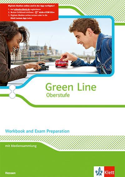 Green Line Oberstufe. Klasse 11/12 (G8), Klasse 12/13 (G9). Workbook and Exam Preparation mit CD-ROM. Ausgabe 2015. Hessen