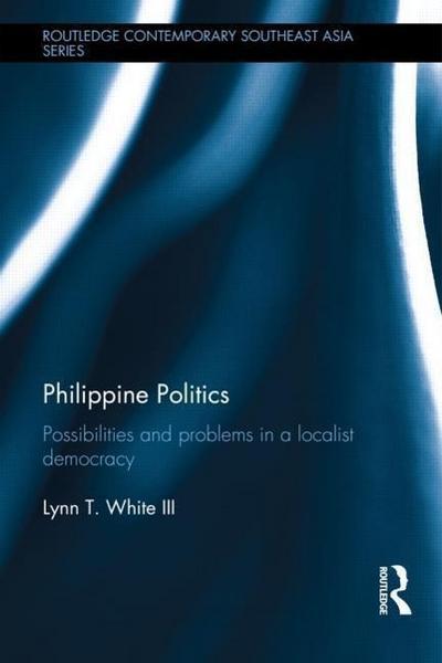 White, L: Philippine Politics