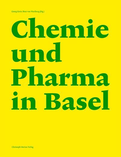 Chemie und Pharma in Basel. 2 Bände