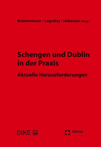 Schengen und Dublin in der Praxis