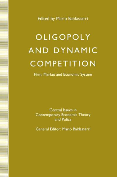 Oligopoly and Dynamic Competition