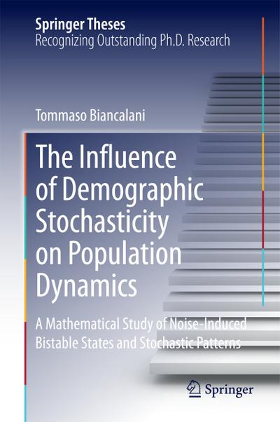 The Influence of Demographic Stochasticity on Population Dynamics