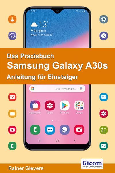 Das Praxisbuch Samsung Galaxy A30s
