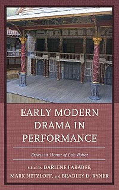 Early Modern Drama in Performance