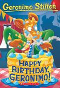 Happy Birthday, Geronimo! (Geronimo Stilton #74), Volume 74