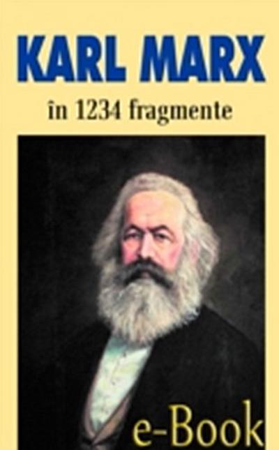 Karl Marx in 1234 de fragmente alese de Ion Ianosi