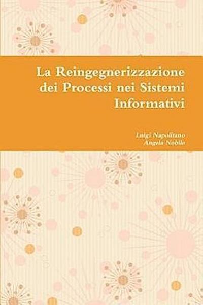 La Reingegnerizzazione Dei Processi Nei Sistemi Informativi