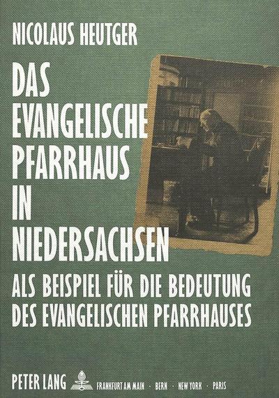 Das evangelische Pfarrhaus in Niedersachsen