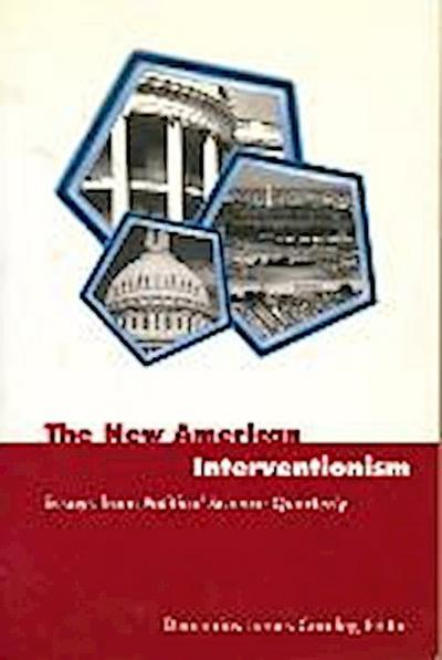 The New American Interventionism: Essays from Political Science Quarterly