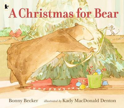 Bear and Mouse. A Christmas for Bear