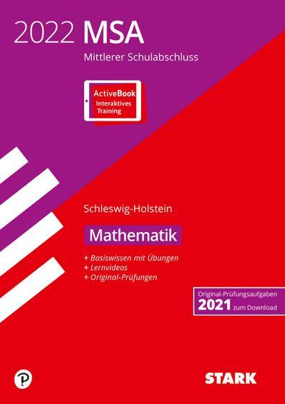 STARK Original-Prüfungen und Training MSA 2022 - Mathematik - Schleswig-Holstein