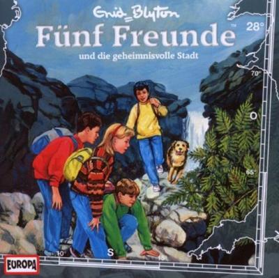 Fünf Freunde 028: ... und die geheimnisvolle Stadt