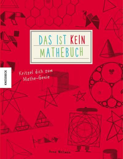 Das ist kein Mathebuch; Kritzel dich zum Mathe-Genie; Deutsch