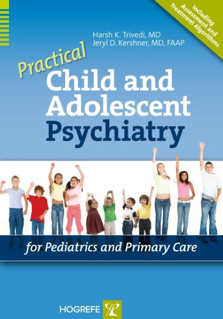 Practical Child and Adolescent Psychiatry for Pediatrics and Primary Care,  ...