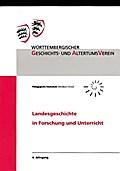 Landesgeschichte in Forschung und Unterricht: 4. Jg