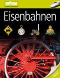 Eisenbahnen   ; memo Wissen entdecken 19; Deutsch; durchg. farb. Fotos, Ill. -