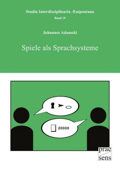 Spiele als Sprachsysteme