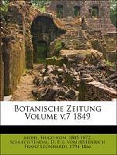 Botanische Zeitung Volume v.7 1849