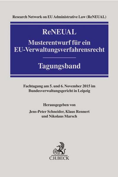ReNEUAL-Musterentwurf für ein EU-Verwaltungsverfahrensrecht