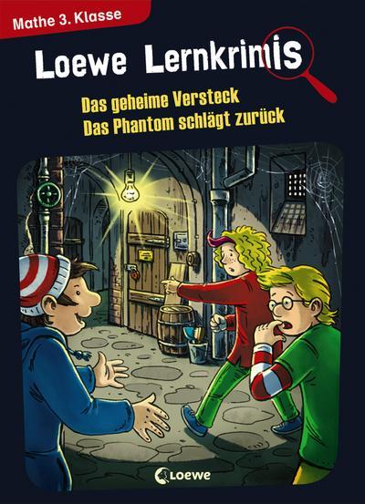 Loewe Lernkrimis - Das geheime Versteck / Das Phantom schlägt zurück