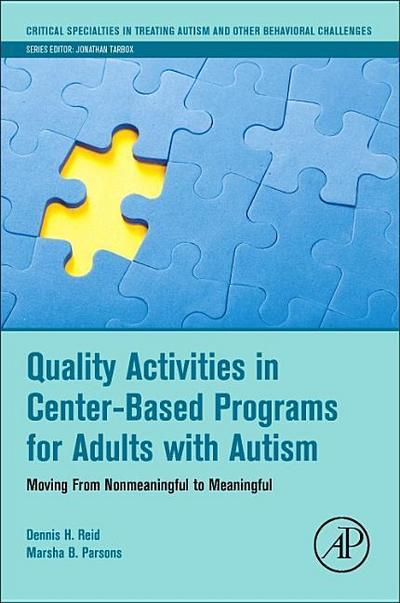 Quality Activities in Center-Based Programs for Adults with