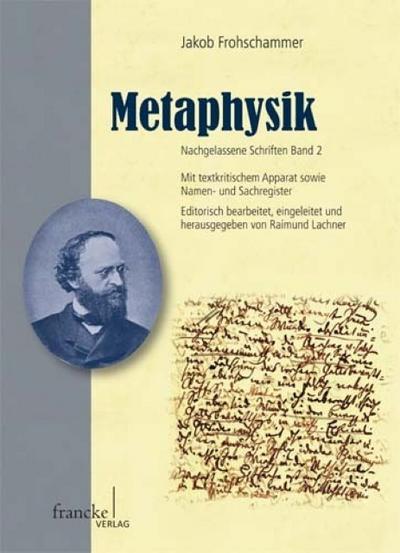 Jakob Frohschammer: Metaphysik