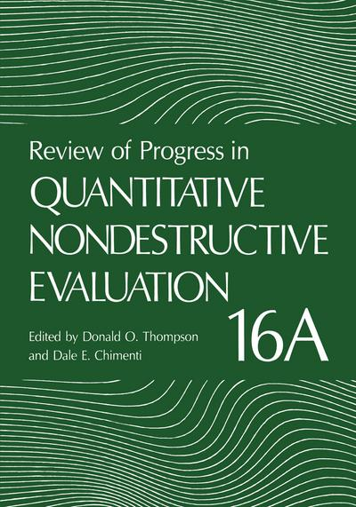 Review of Progress in Quantitative Nondestructive Evaluation