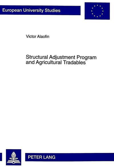 Structural Adjustment Program and Agricultural Tradables