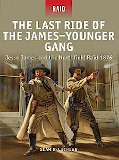 Last Ride of the James Younger Gang