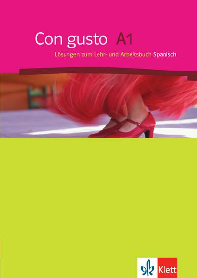 Con gusto A1. Lösungsheft zum Lehr-und Arbeitsbuch