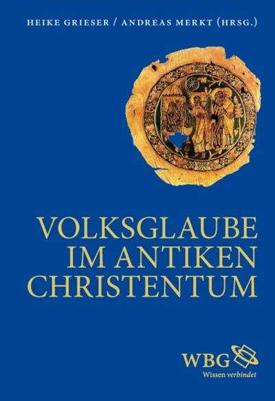 Volksglaube im antiken Christentum