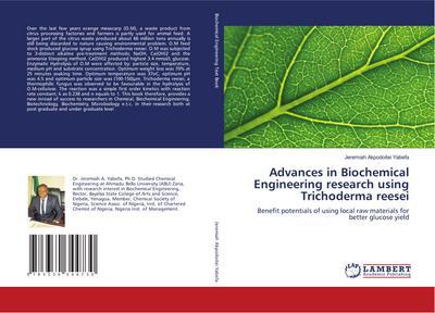 Advances in Biochemical Engineering research using Trichoderma reesei