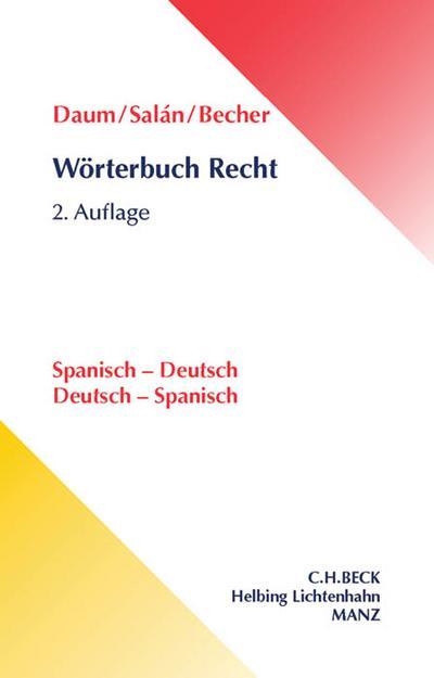 Wörterbuch Recht. Spanisch - Deutsch / Deutsch - Spanisch
