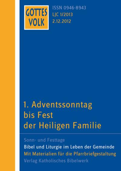 Gottes Volk LJ C1/2013: 1. Adventssonntag bis Fest der Heiligen Familie - Katholisches Bibelwerk - Broschiert, Deutsch, , ,