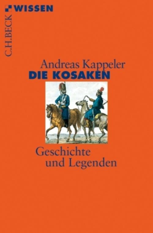 Die Kosaken Andreas Kappeler