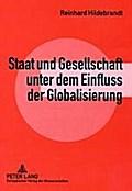 Staat und Gesellschaft unter dem Einfluss der Globalisierung