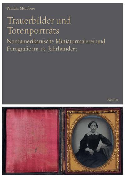 Trauerbilder und Totenporträts