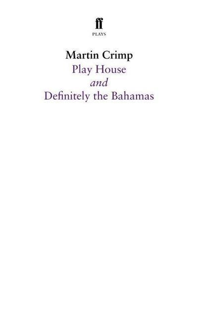Play House and Definitely the Bahamas