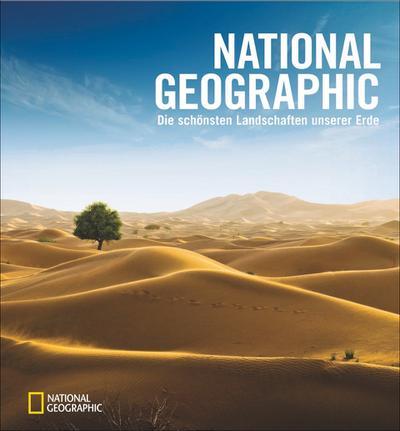 NATIONAL GEOGRAPHIC - Die schönsten Landschaften unserer Erde