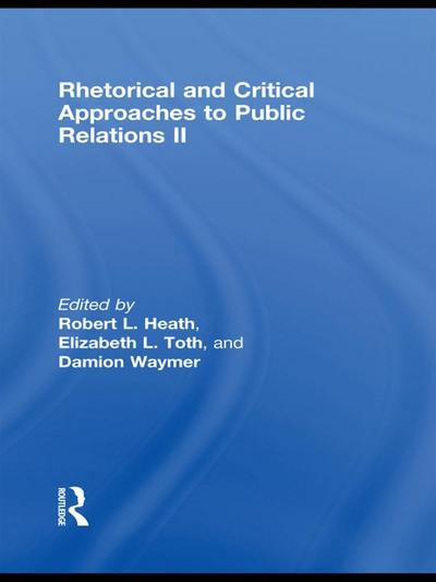 Rhetorical and Critical Approaches to Public Relations II