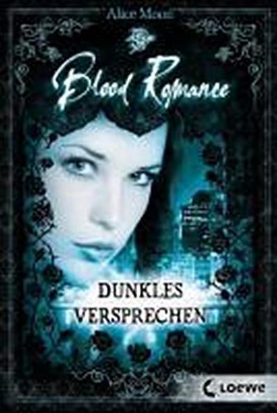 Blood Romance 02. Dunkles Versprechen