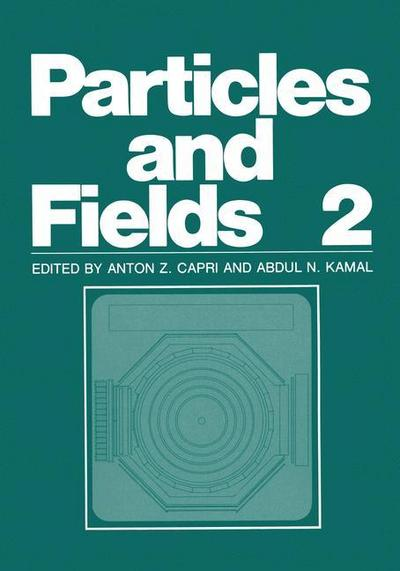 Particles and Fields 2