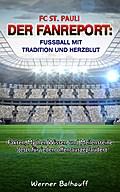 FC St. Pauli - Von Tradition und Herzblut für ...