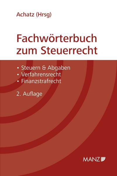 Fachwörterbuch zum Steuerrecht