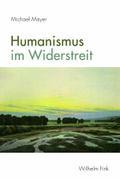 Humanismus im Widerstreit