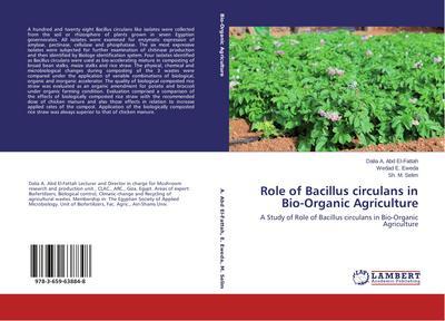 Role of Bacillus circulans in Bio-Organic Agriculture