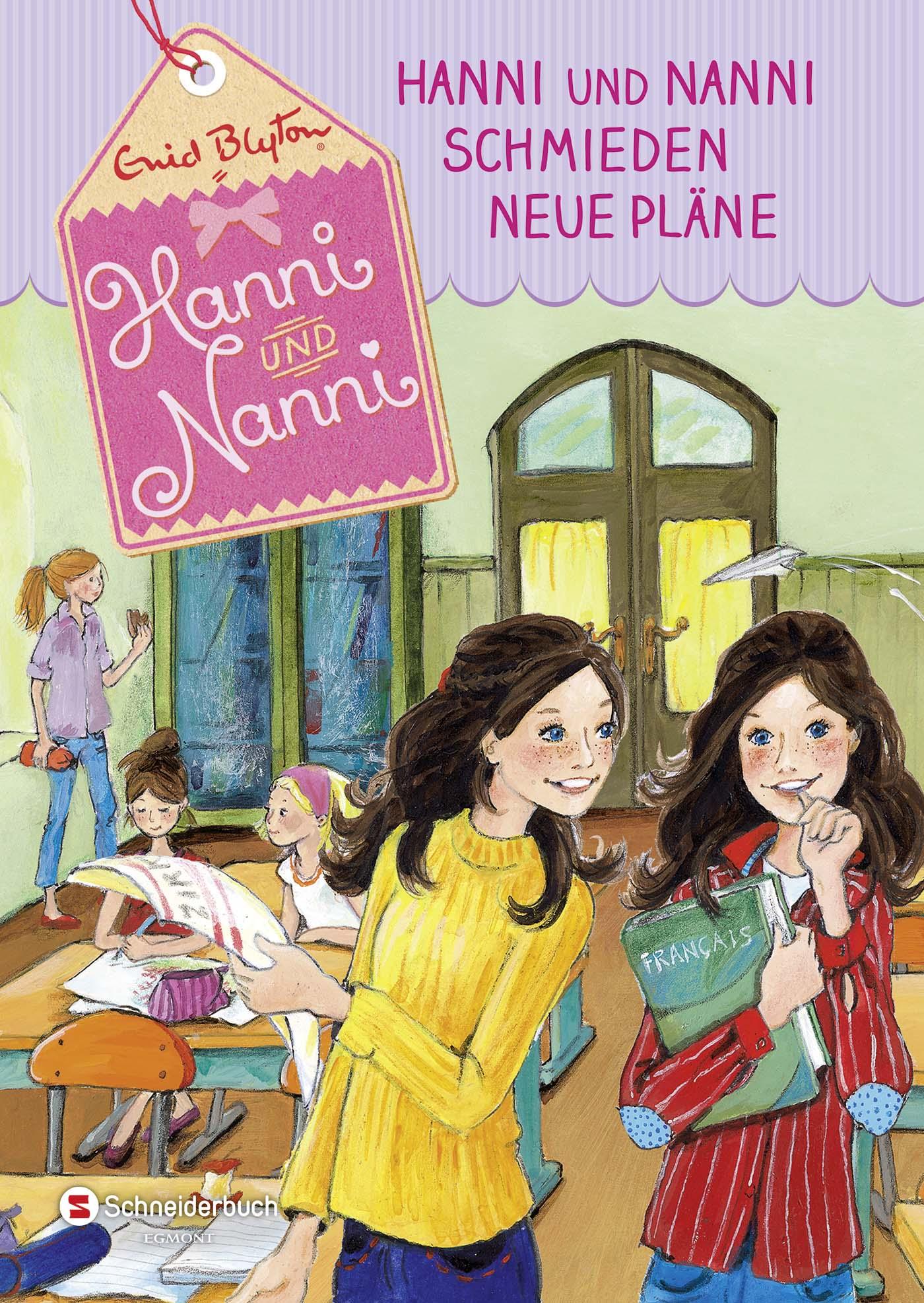 Enid Blyton ~ Hanni und Nanni 02. Hanni und Nanni schmieden ne ... 9783505137778