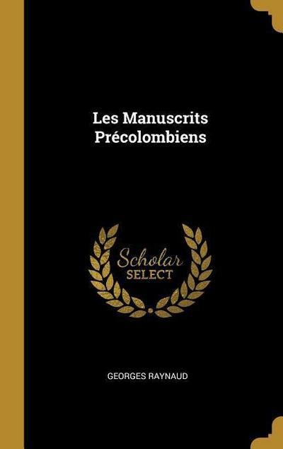 Les Manuscrits Précolombiens