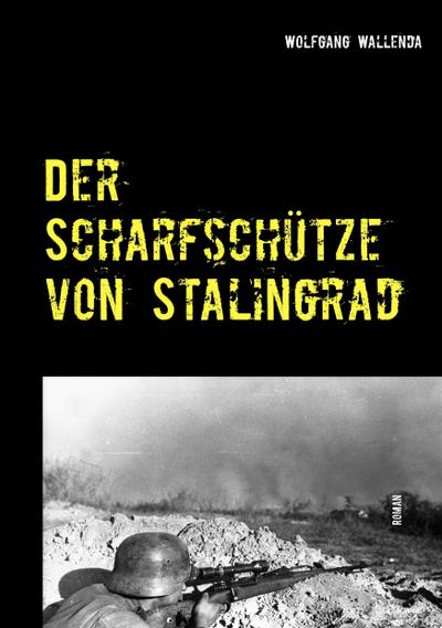 Der Scharfschütze von Stalingrad